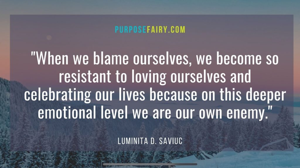 3 Ways To Stop Blaming Yourself and Others