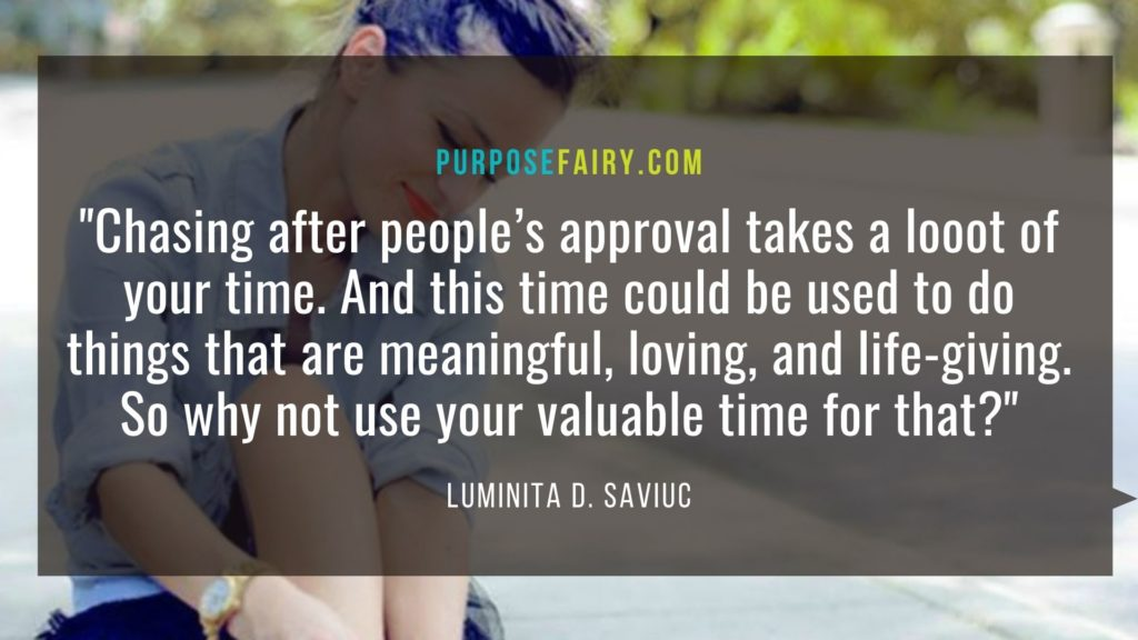 9 Reasons to No Longer Care About People's Approval